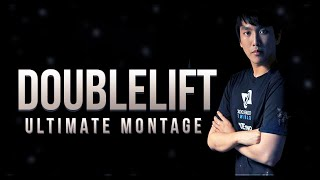 "Ultimate Doublelift Montage ""You think you"