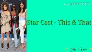 Download Star Cast - This & That ( Lyrics )