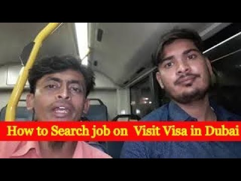 how-to-search-job-on-visit-visa-in-dubai...?
