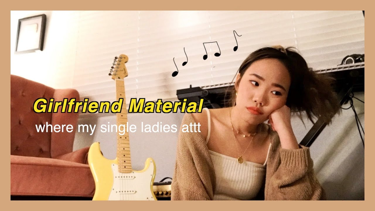 Girlfriend Material (single af song, chill electric guitar)