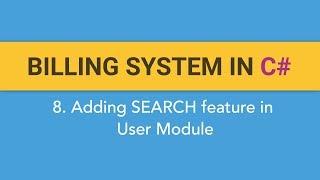 8. Het maken van FACTURATIE SYSTEEM in C#? (Het toevoegen van de Functie Zoeken op User Module)