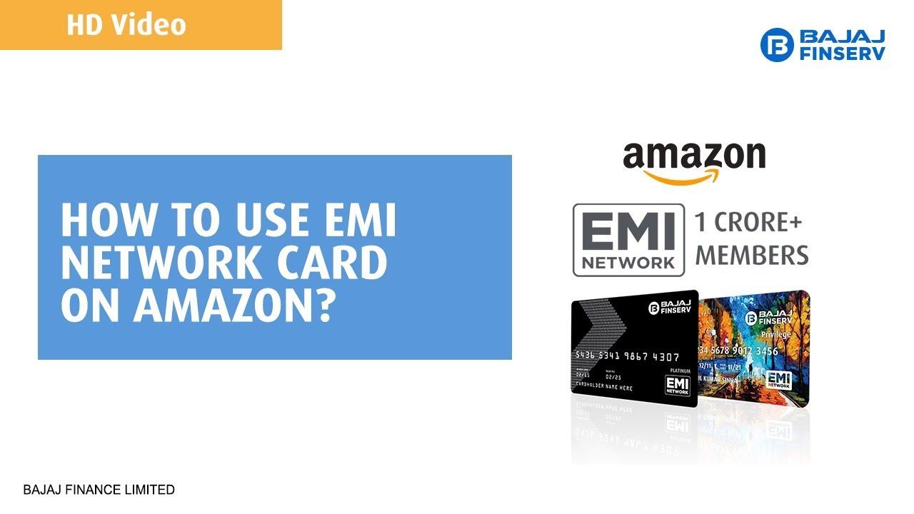 How to use EMI Network Card on Amazon? | Bajaj Finserv
