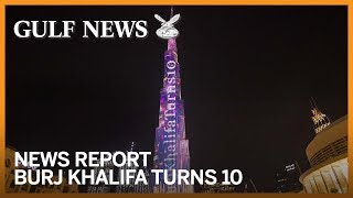 Burj Khalifa, the world's tallest building, turns 10