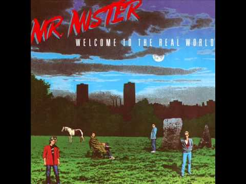 Mr.  Mister - 5 - Into My Own Hands - Welcome To The Real World (1985)