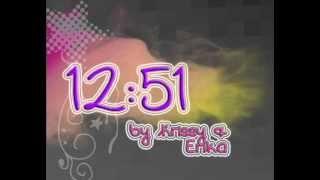 12 51 - Krissy & Ericka (w lyrics)