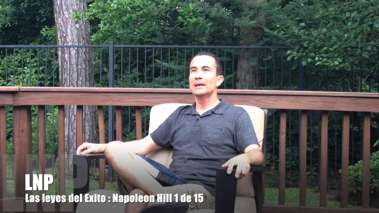 259 Las leyes del Exito de Napoleon Hill : 1 de 15 por Luis R Landeros