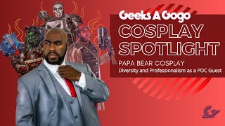 Papa Bear Cosplay - Diversity and Professionalism as a POC Guest