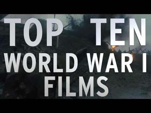 Top 10 World War I Movies Quickie
