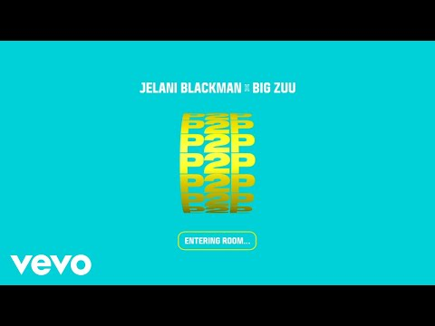 Jelani Blackman, Big Zuu - P2P (Official Video)