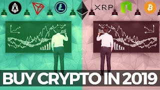 Why You Should Buy Crypto in 2019!