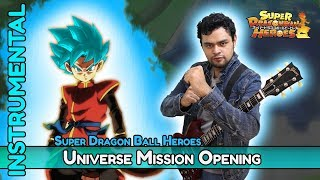 Super Dragon Ball Heroes: Universe Mission Opening 【INSTRUMENTAL】