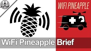 WiFi Pineapple Brief - January 22, 2016