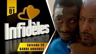 INFIDELES - Saison 1 - Episode 28 : la bande annonce