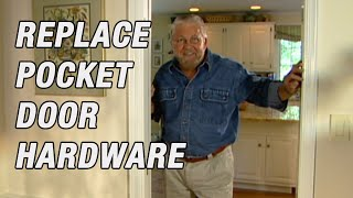 How to Replace Pocket Door Hardware