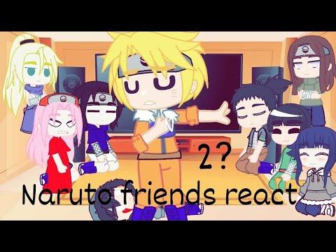 ||Naruto friends react to tiktoks||part 2?