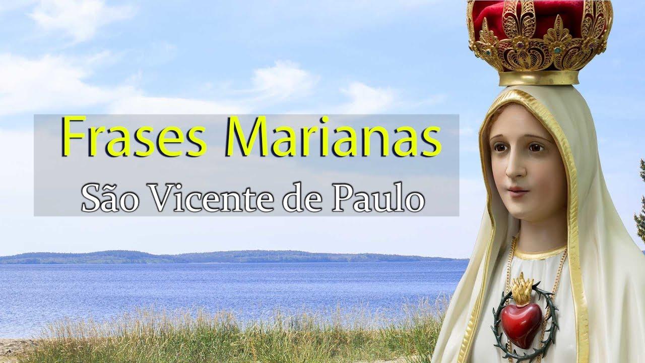 Frases Marianas São Vicente De Paulo Arautos Do Evangelho Youtube