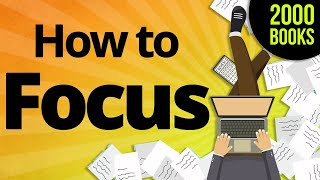 Скачать 7 Actionable Ways To Focus Your Mind Like A LASER Beam From 8 Great Productivity Books