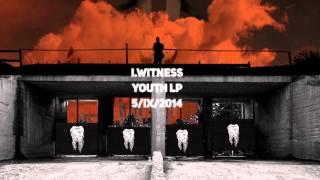I.Witness - Youth Teaser 2014