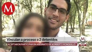 Abren proceso a 2 detenidos por secuestro y homicidio de Norberto Ronquillo