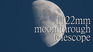 1122mm, 망원경으로 보는 달 |1122mm, mo…