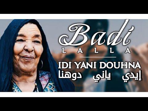 Badi Lalla ★ Idi Yanni Douhna