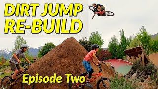 Backyard Dirt Jump Re-Build and Ride - Episode Two