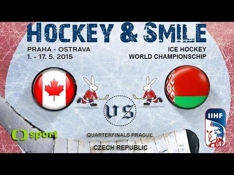 Canada vs. Belarus - Quarterfinals - Ice Hockey World Championschip 2015