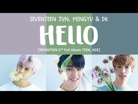 [LYRICS/가사] SEVENTEEN (세븐틴) - HELLO [TEEN, AGE 2ND FULL ALBUM]