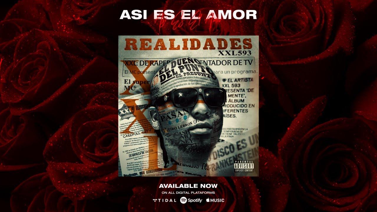 ASI ES EL AMOR - XXL 593   REALIDADES