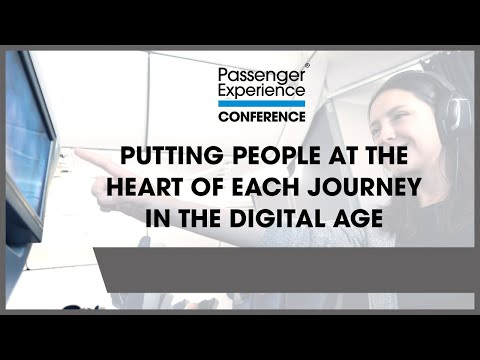 Putting people at the heart of each journey in the digital age