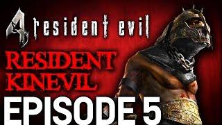 Resident Evil 4 Episode 5 - Resident Kinevil