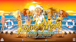 Andy Aguilera Hombre Malo HD YouTube Videos