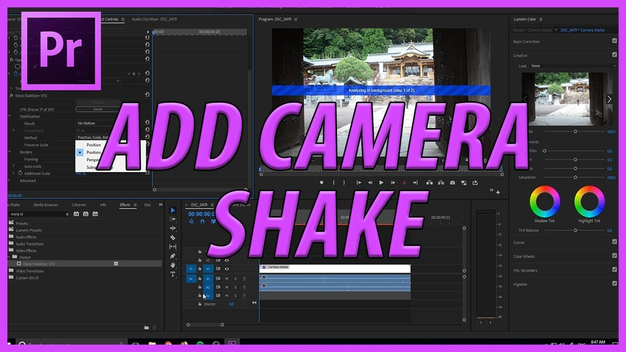 How to Add Camera Shake in Adobe Premiere Pro CC (2018