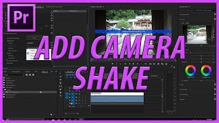 How to Add Camera Shake in Adobe Premiere Pro CC