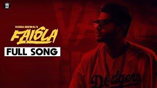 Faisla   Vadda Grewal   Official Song   LosPro   2018