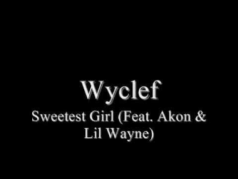 Wyclef - Sweetest Girl (HQ)