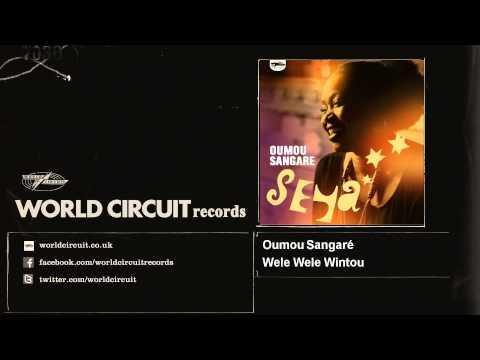 Oumou Sangaré - Wele Wele Wintou