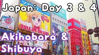 Japan Adventure: Akihabara & Shibuya ✖