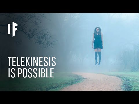 What If Telekinesis Was Real?