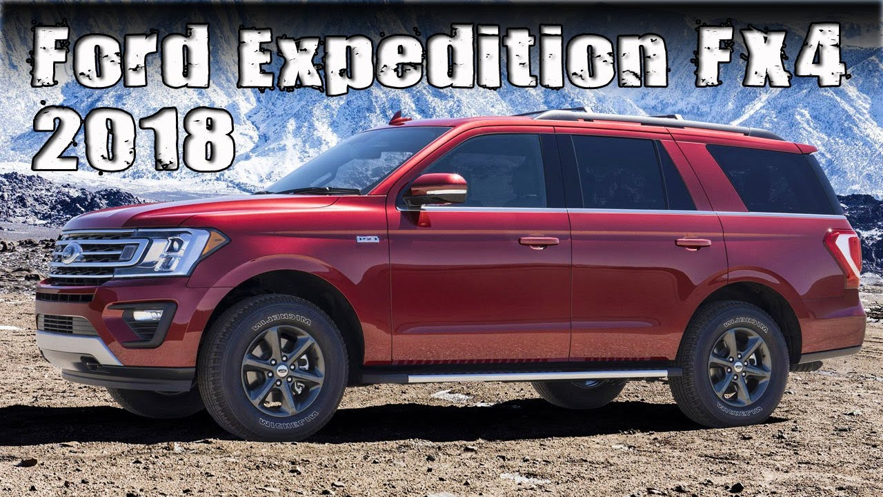 New 2018 Ford Expedition FX4 Off-road Package - YouTube
