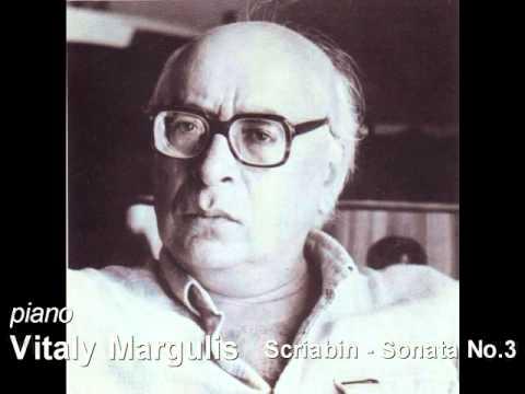 Vitaly Vitalij Margulis - Scriabin Piano Sonata No.3