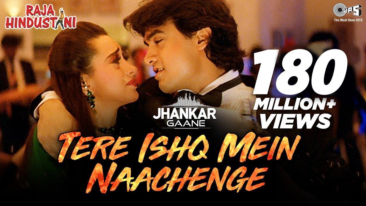 Download Tere Ishq Mein Naachenge (Jhankar) - Raja Hindustani   Kumar Sanu   Aamir Khan, Karisma Kapoor