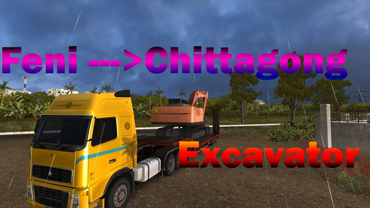 18 Wheel of Steel Extreme Trucker 2 - Bangladesh, Excavator From Feni  District To Chittagong