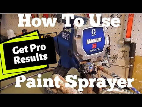 Graco Magnum X5: How To Use An Airless Paint Sprayer, X7 LTS 15 17 Project Painter Plus (2019)
