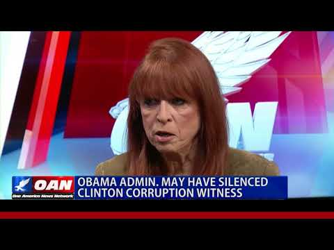 Obama Admin. May Have Silenced Clinton Corruption Witness