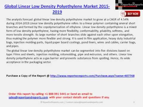 Global Linear Low Density Polyethylene Market 2015 2019