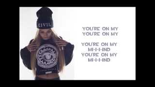 Pia Mia - On My Mind [Lyrics]