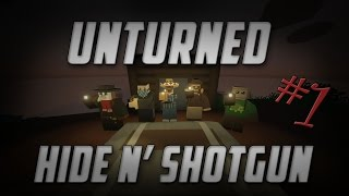 Unturned Hide N' Shotgun - Episode #1 [Funny Moments]