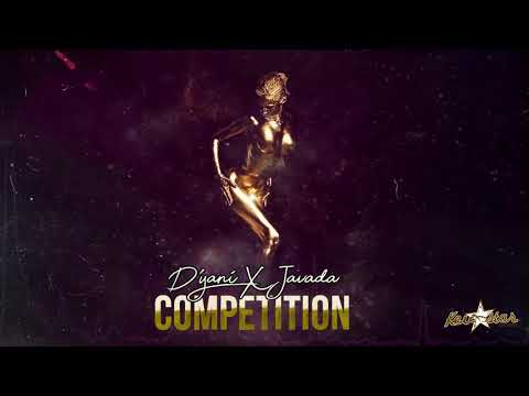 Competition -D'yani ft(Javada)