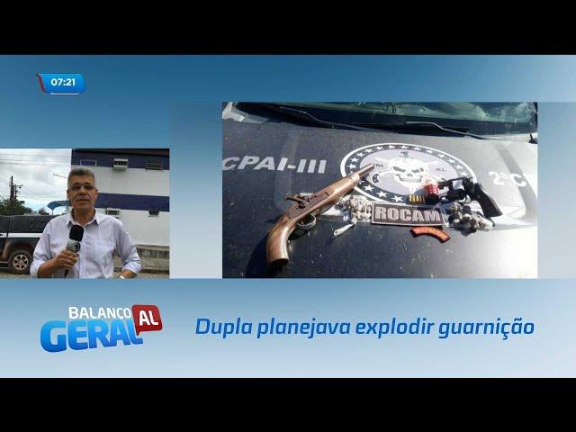 Dupla estaria elaborando plano para explodir guarnição com uma granada